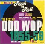 Roots of Rock 'N Roll: The Best of Doo Wop 1955-1959, Vol. 2
