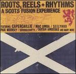 Roots, Reels & Rhythms: A Scots Fusion Experience
