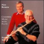 Rorem: Chamber Music With Flute - Ann Hobson Pilot (harp); David Leisner (guitar); Fenwick Smith (flute); Mihae Lee (piano); Ronald Thomas (cello)