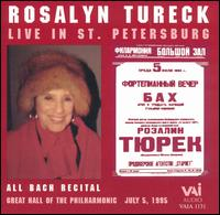 Rosalyn Tureck Live in St. Petersburg - Rosalyn Tureck (piano)