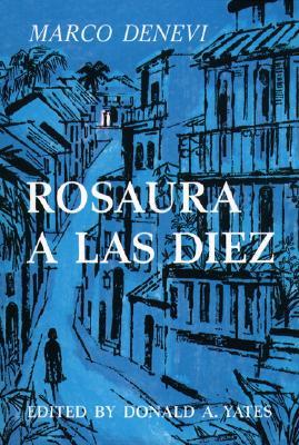 Rosaura a Las Diez - DeNevi, and Yates