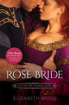 Rose Bride - Moss, Elizabeth