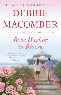Rose Harbor in Bloom - Macomber, Debbie