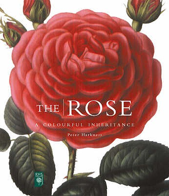 Rose, The:A Colourful Inheritance: A Colourful Inheritance - Harkness, Peter, and Thomas, Graham Stuart