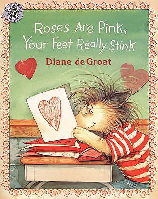 Roses Are Pink, Your Feet Really Stink - de Groat, Diane