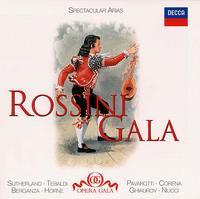 Rossini Gala: Spectacular Arias - Fernando Corena (vocals); Giuliana Tavolaccini (vocals); Joan Sutherland (vocals); Leo Nucci (vocals);...