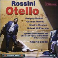 Rossini: Otello - Carmen Romero (vocals); Gregory Kunde (vocals); Josef Wagner (vocals); Maarten Heirman (vocals); Maxim Mironov (vocals);...