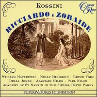 Rossini: Ricciardo & Zoraide - Alastair Miles (vocals); Alice Coote (vocals); Bruce Ford (vocals); Carol Smith (vocals); Della Jones (vocals);...