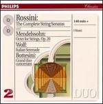 Rossini: The Complete String Sonatasl; Mendelssohn: Octet for Strings, Op. 20; Wolf: Italian Serenade; Bottesini: Gra