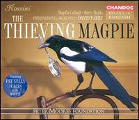 Rossini: The Thieving Magpie - Barry Banks (tenor); Christopher Purves (baritone); Darren Jeffrey (baritone); Jeremy White (bass); John Graham-Hall (tenor);...