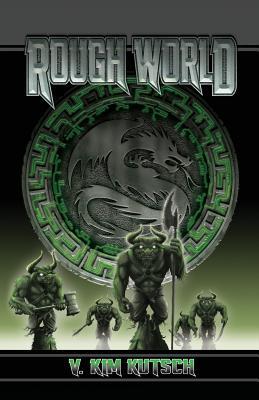 Rough World - Kutsch, V Kim