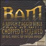 Rough Z'aggin Bible [Chopped]