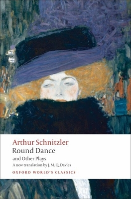 Round Dance and Other Plays - Schnitzler, Arthur