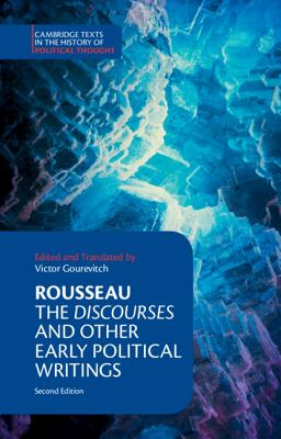 Rousseau: The Discourses and Other Early Political Writings - Rousseau, Jean-Jacques, and Gourevitch, Victor (Editor)