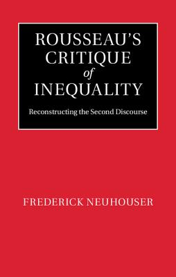 a review of discourse on inequality a book by jean jacques rousseau Read discourse on inequality on the origin and basis of inequality among men by jean-jacques rousseau with rakuten kobo be the first to rate and review this book.