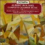 Roussel: Complete Chamber Music, Vol.1