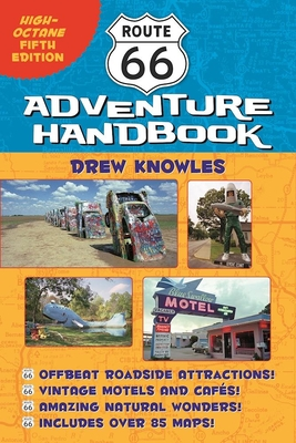 Route 66 Adventure Handbook: High-Octane Fifth Edition - Knowles, Drew