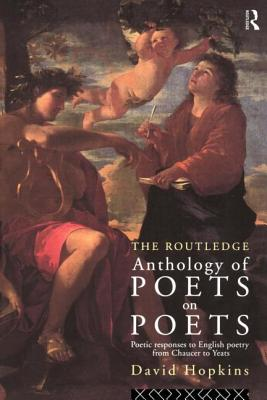 Routledge Anthology of Poets on Poets - Hopkins, David, Dr.