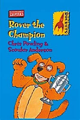 Rover the Champion - Powling, Chris, and Anderson, Scoular