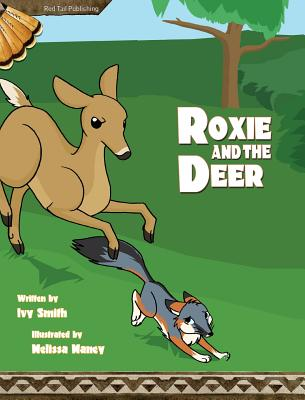 Roxie and the Deer - Smith, Ivy