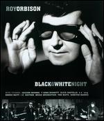 Roy Orbison: Black & White Night -
