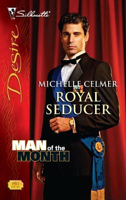 Royal Seducer - Celmer, Michelle
