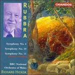 Rubbra: Symphonies Nos. 4, 10 & 11