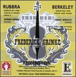 Rubbra: Violin Sonata No. 2; Berkeley: Sonatina for Violin & Piano