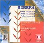 Rubbra: Violin Sonatas - Krysia Osostowicz (violin); Michael Dussek (piano)