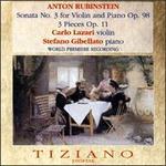 Rubinstein: 3 Pieces Op. 11; Sonata No. 3, Op.98