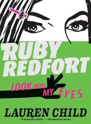 Ruby Redfort Look Into My Eyes - Child, Lauren