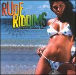 Rude Riddims: Massive Dance Hall