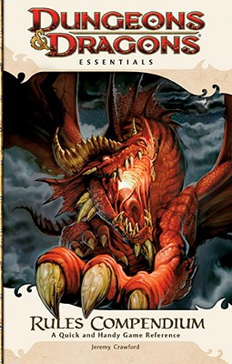 Rules Compendium: An Essential Dungeons & Dragons Compendium - Heinsoo, Rob, and Collins, Andy, and Wyatt, James