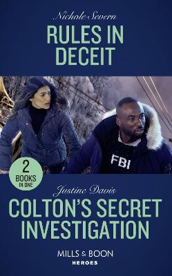 Rules In Deceit: Rules in Deceit (Blackhawk Security) / Colton's Secret Investigation (the Coltons of Roaring Springs) - Severn, Nichole, and Davis, Justine