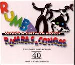Rumba Under A Havana Moon: Rumbas & Congas - The Gold Collection: 40 Hot Latin Dances