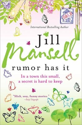 Rumor Has It - Mansell, Jill