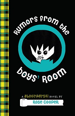 Rumors from the Boys' Room - Cooper, Rose