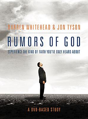 Rumors of God - Whitehead, Darren, and Tyson, Jon