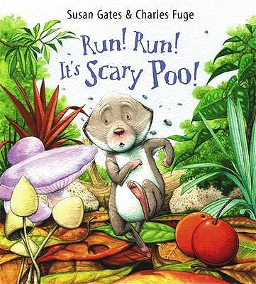 Run! Run! It's Scary Poo! - Gates, Susan