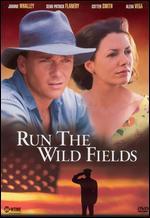 Run the Wild Fields - Paul A. Kaufman