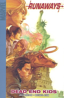 Runaways: Dead End Kids Vol. 8 - Whedon, Joss (Text by), and Ryan, Michael (Illustrator)