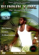 Runnin' Time: The Almighty Clock