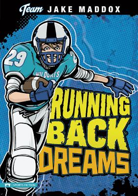 Running Back Dreams - Maddox, Jake, and Stevens, Eric (Text by)