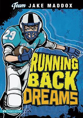 Running Back Dreams - Maddox, Jake