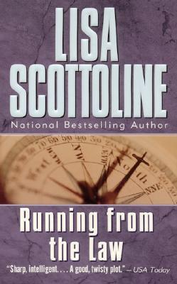 Running from the Law - Scottoline, Lisa