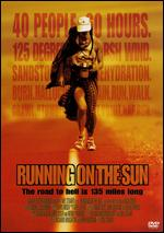 Running on the Sun: The Badwater 135 - Mel Stuart