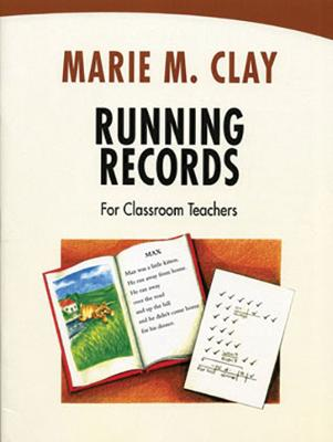 Running Records for Classroom Teachers - Clay, Marie M.