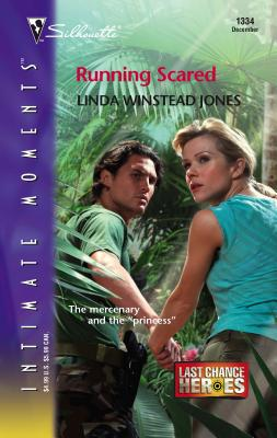 Running Scared: Last Chance Heros - Jones, Linda Winstead