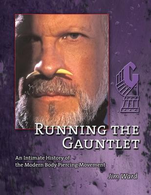 Running the Gauntlet - Ward, Jim