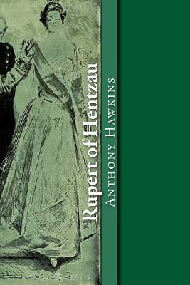Rupert of Hentzau - Hawkins, Anthony Hope